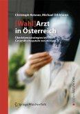 [Wahl]Arzt in Österreich (eBook, PDF)