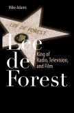 Lee de Forest (eBook, PDF)