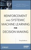 Reinforcement and Systemic Machine Learning for Decision Making (eBook, PDF)