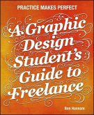 A Graphic Design Student's Guide to Freelance (eBook, PDF)