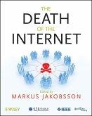 The Death of the Internet (eBook, ePUB)