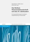 Das Medium Wissenschaftszeitschrift seit dem 19. Jahrhundert (eBook, PDF)