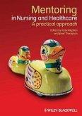 Mentoring in Nursing and Healthcare (eBook, ePUB)