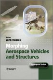 Morphing Aerospace Vehicles and Structures (eBook, PDF)