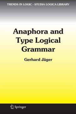 Anaphora and Type Logical Grammar (eBook, PDF) - JÄger, Gerhard