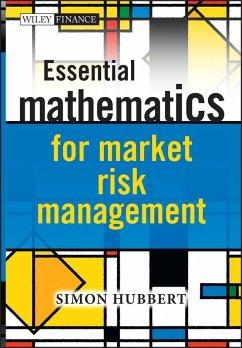 Essential Mathematics for Market Risk Management (eBook, ePUB) - Hubbert, Simon