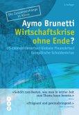 Wirtschaftskrise ohne Ende? (eBook, ePUB)