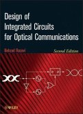 Design of Integrated Circuits for Optical Communications (eBook, PDF)