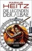 Vernichtender Hass / Die Legenden der Albae Bd.2 (eBook, ePUB)