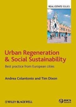 Urban Regeneration and Social Sustainability (eBook, ePUB) - Colantonio, Andrea; Dixon, Tim