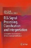ECG Signal Processing, Classification and Interpretation (eBook, PDF)