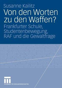 Von den Worten zu den Waffen? (eBook, PDF) - Kailitz, Susanne