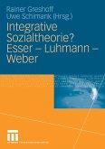Integrative Sozialtheorie? Esser - Luhmann - Weber (eBook, PDF)