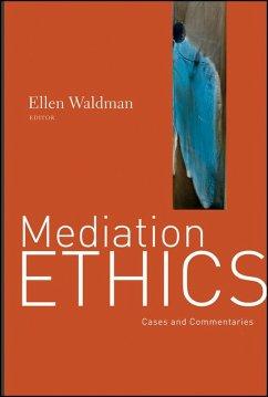Mediation Ethics (eBook, ePUB) - Waldman, Ellen
