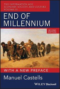 End of Millennium, with a New Preface (eBook, PDF) - Castells, Manuel