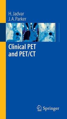 Clinical PET and PET/CT (eBook, PDF) - Jadvar, H.; Parker, J. A.