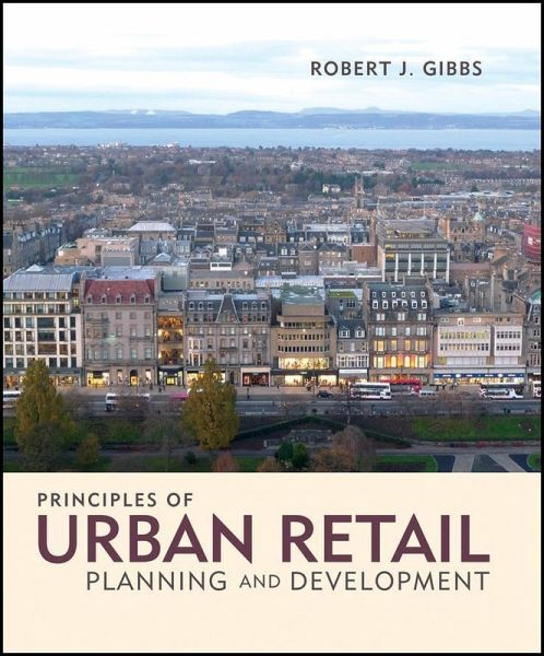 Principles of Urban Retail Planning and Development (eBook, PDF)