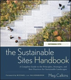 The Sustainable Sites Handbook (eBook, ePUB) - Calkins, Meg
