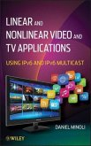 Linear and Non-Linear Video and TV Applications (eBook, PDF)
