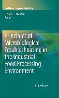 Principles of Microbiological Troubleshooting in the Industrial Food Processing Environment (eBook, PDF)