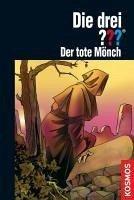 Der tote Mönch / Die drei Fragezeichen Bd.134 (eBook, ePUB) - Sonnleitner, Marco