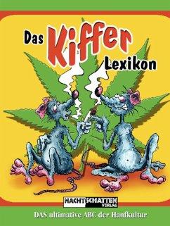 Das Kifferlexikon (eBook, ePUB) - High, How