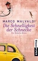 Die Schnelligkeit der Schnecke (eBook, ePUB) - Malvaldi, Marco