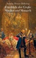 Friedrich der Große (eBook, ePUB) - Henze-Döhring, Sabine