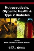 Nutraceuticals, Glycemic Health and Type 2 Diabetes (eBook, PDF)