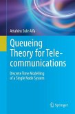 Queueing Theory for Telecommunications (eBook, PDF)