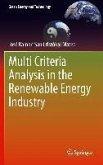 Multi Criteria Analysis in the Renewable Energy Industry (eBook, PDF)