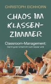 Chaos im Klassenzimmer (eBook, ePUB)