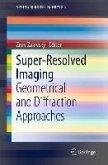 Super-Resolved Imaging (eBook, PDF)
