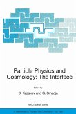 Particle Physics and Cosmology: The Interface (eBook, PDF)