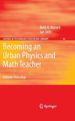 Becoming an Urban Physics and Math Teacher (eBook, PDF) - Stith, Ian; Wassell, Beth A.
