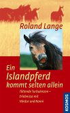 Ein Islandpferd kommt selten allein (eBook, ePUB)