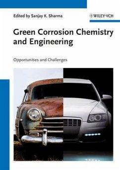 Green Corrosion Chemistry and Engineering (eBook, ePUB)