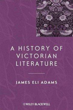 A History of Victorian Literature (eBook, PDF) - Adams, James Eli