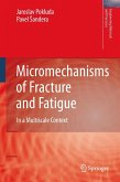 Micromechanisms of Fracture and Fatigue (eBook, PDF)