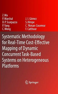 Systematic Methodology for Real-Time Cost-Effective Mapping of Dynamic Concurrent Task-Based Systems on Heterogeneous Platforms (eBook, PDF)