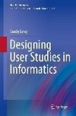 Designing User Studies in Informatics (eBook, PDF)