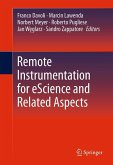 Remote Instrumentation for eScience and Related Aspects (eBook, PDF)