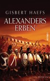 Alexanders Erben / Alexander der Große Trilogie Bd.3 (eBook, ePUB)