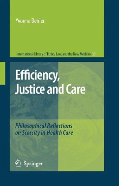 Efficiency, Justice and Care (eBook, PDF) - Denier, Yvonne