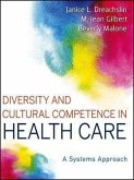 Diversity and Cultural Competence in Health Care (eBook, PDF)