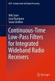Continuous-Time Low-Pass Filters for Integrated Wideband Radio Receivers (eBook, PDF)