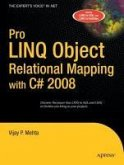 Pro LINQ Object Relational Mapping in C# 2008 (eBook, PDF)