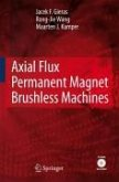 Axial Flux Permanent Magnet Brushless Machines (eBook, PDF)