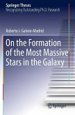 On the Formation of the Most Massive Stars in the Galaxy (eBook, PDF)
