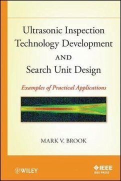 Ultrasonic Inspection Technology Development and Search Unit Design (eBook, ePUB) - Brook, Mark V.